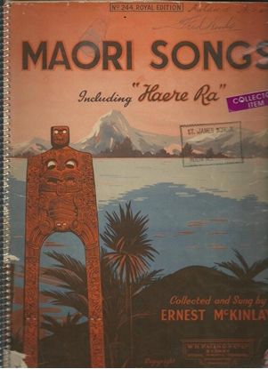 Picture of Maori Songs, collected & sung by Ernest McKinlay, songbook