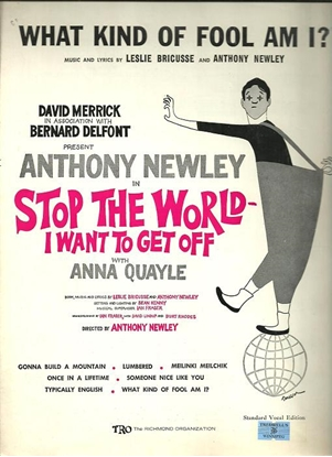 """Picture of What Kind of Fool Am I, from the M.C. """"Stop the World I Want to Get Off"""", Leslie Bricusse & Anthony Newley"""