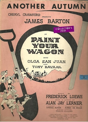 """Picture of Another Autumn, from """"Paint Your Wagon"""", Lerner & Lowe"""