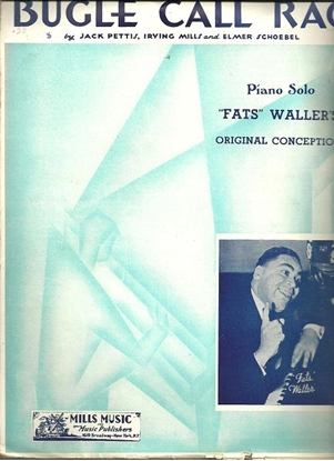 Picture of Bugle Call Rag, Jack Pettis/ Irving Mills/ Elmer Schoebel, arr. Fats Waller for piano solo