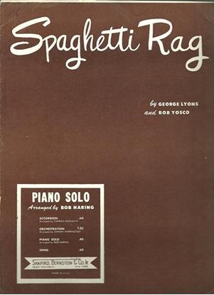 Picture of Spaghetti Rag, George Lyons & Bob Yosco, arr. Bob Haring, piano solo