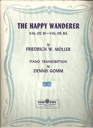 Picture of The Happy Wanderer (Val De Ri, Val De Ra), Friedrich W. Moller, piano solo