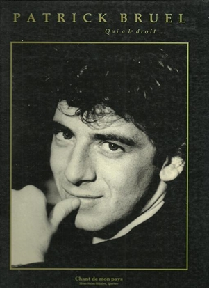 Picture of Patrick Bruel, Qui a le droit..., songbook