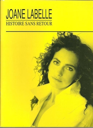 Picture of Joanne Labelle, Histoire sans Retour, French songbook