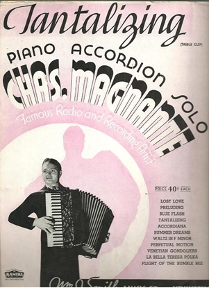 Picture of Tantalizing, Charles Magnante, accordion solo