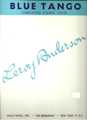 Picture of Blue Tango, Leroy Anderson, simplified piano solo