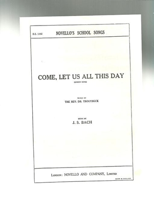 Picture of Come Let Us All This Day, J. S. Bach, unison octavo vocal solo