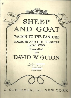 Picture of Sheep and Goat, Walkin' to the Pasture, Cowboys' and Old Fiddlers' Breakdown, transc. by David W. Guion, piano duo