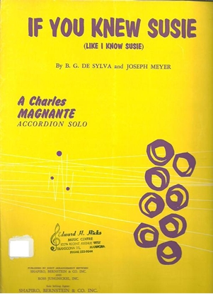Picture of If You Knew Susie, B. G. De Sylva & J. Meyer, arr. Charles Magnante, accordion solo
