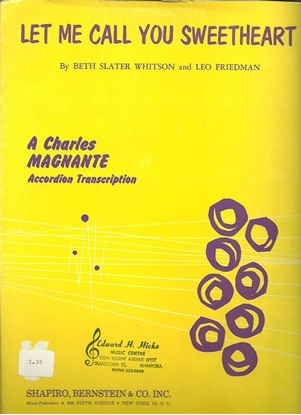 Picture of Let Me Call You Sweetheart, Beth Whitson & Leo Friedman, arr. Charles Magnante, accordion solo sheet music