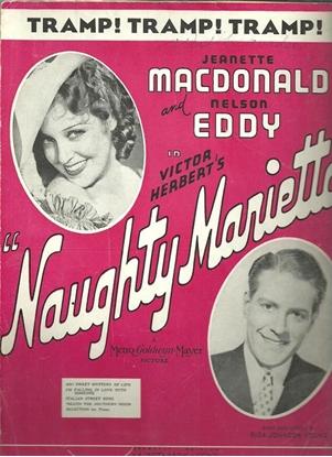 "Picture of Tramp Tramp Tramp, from ""Naughty Marietta"", Victor Herbert, Jeanette MacDonald & Nelson Eddy"