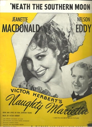 """Picture of 'Neath the Southern Moon, from """"Naughty Marietta"""", Victor Herbert, sung by Jeanette MacDonald & Nelson Eddy"""