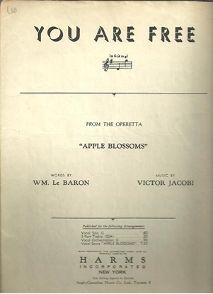 """Picture of You Are Free, from """"Apple Blossoms"""", W. Le Baron & Victor Jacobi"""