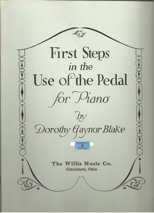 Picture of First Steps in the Use of the Pedal, Dorothy Gaynor-Blake