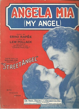"""Picture of Angela Mia (My Angel), theme from """"Street Angel"""", Lew Pollack & Erno Rapee"""