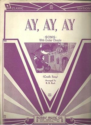 Picture of Ay Ay Ay, Creole Folk Song
