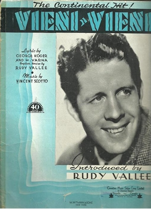 Picture of Vieni Vieni, G.Koger/ H.Varna/ Vincent Scotto, sung by Rudy Vallee