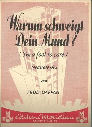 Picture of Warum schweigt dein mund, I'm a Fool to Care, Tedd Daffan