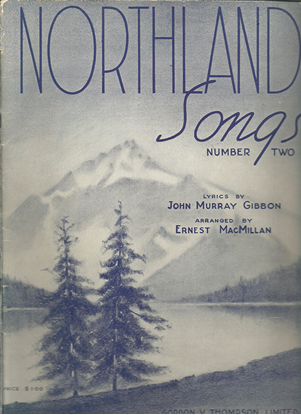 Picture of Northland Songs No. 2, John Murray Gibbon & Ernest MacMillan