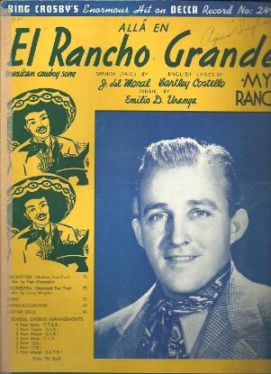 Picture of El Rancho Grande, J. del Moral & Emilio D. Uranga, sung by Bing Crosby