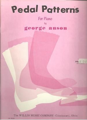 Picture of Pedal Patterns, George Anson, piano technique folio