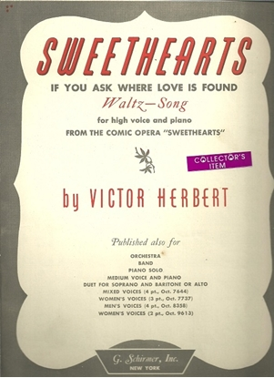 Picture of Sweethearts (If You Ask Where Love is Found), operetta title song, Victor Herbert, high voice solo
