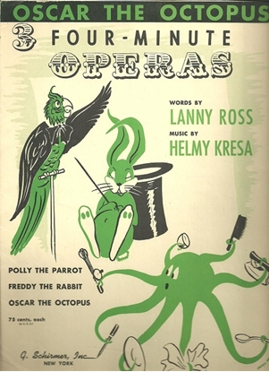 Picture of Oscar the Octopus, Lanny Ross & Helmy Kresa, an Opera in Four Minutes