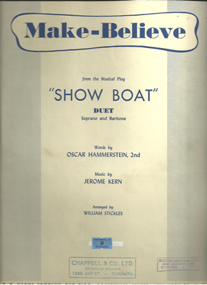 """Picture of Make-Believe, from """"Show Boat"""", Oscar Hammerstein & Jerome Kern, vocal duet"""