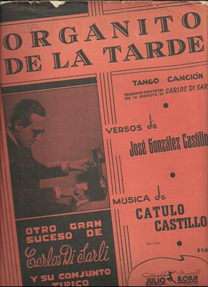 Picture of Organito de la Tarde, Tango Cancion, Jose Gonzalez & Catulo Castillo, violin duet