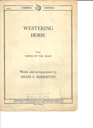 """Picture of Westering Home, from """"Songs of the Isles"""", arr. Hugh S. Roberton, unison octavo"""