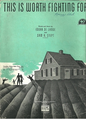 Picture of This is Worth Fighting For, Edgar De Lange & Sam H. Stept, sheet music