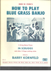 Picture of How to Play Blue Grass Banjo, Mike W. Ford, banjo instruction songbook