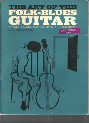 Picture of The Art of the Folk-Blues Guitar, Jerry Silverman, guitar instruction songbook