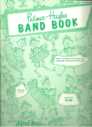 Picture of Palmer-Hughes Band Book 1, accordion band songbook