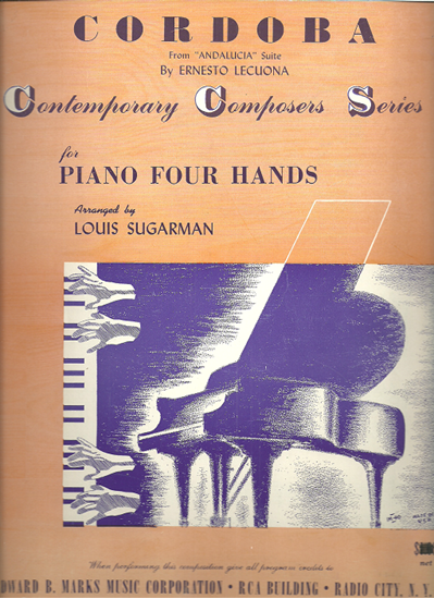 "Picture of Cordoba, from ""Andalucia Suite"", Ernesto Lecuona, transc. for piano duet by Louis Sugarman"