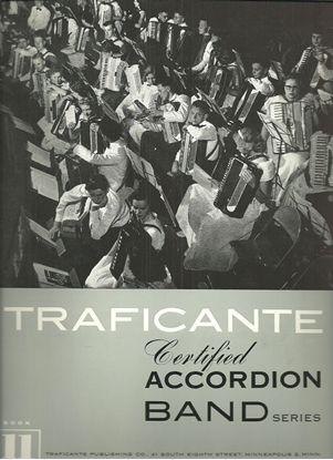 Picture of Traficante Certified Accordion Band Series Book 11, accordion songbook
