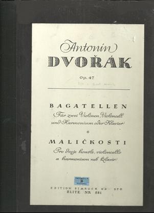 Picture of Bagatelles Opus 47, Antonin Dvorak, 2 violins cello & piano, chamber music