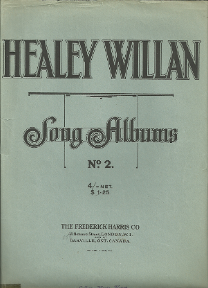 Picture of Healey Willan Song Album No. 2
