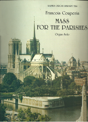 Picture of Fancois Couperin, Mass for the Parishes, organ solo songbook
