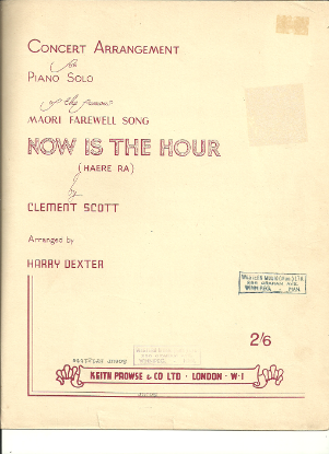 Picture of Now is the Hour (Maori Song of Farewell), transcr. by Harry Dexter from Frederick Charrosin's Orchestral version, piano solo