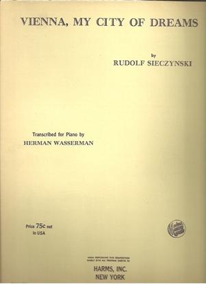 Picture of Vienna City of My Dreams, Rudolph Sieczynski, transcr. Herman Wasserman, piano solo