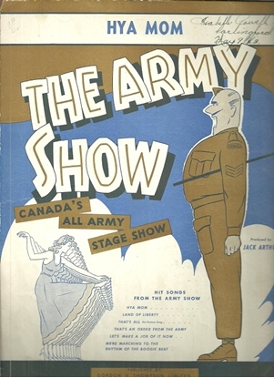 """Picture of H'ya Mom, Frank Schuster, from """"The Army Show"""", Canada's all army stage show, Johnny Wayne & Robert Farnon, sheet music"""