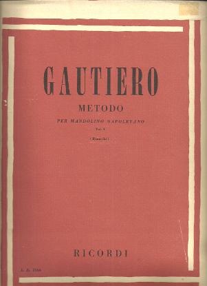 Picture of Method for the Neapolitan Mandolin Vol. 1, Raffaele Gautiero, ed. Bonifacio Bianchi