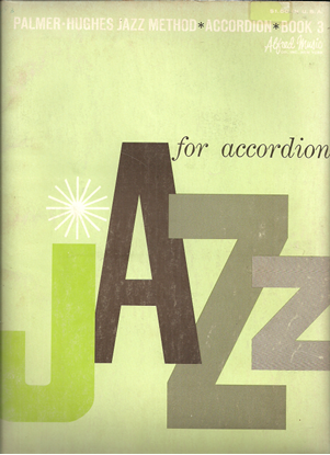 Picture of Palmer Hughes Jazz Method for Accordion Book 3