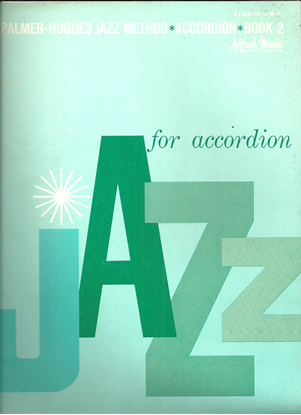 Picture of Palmer Hughes Jazz Method for Accordion Book 2