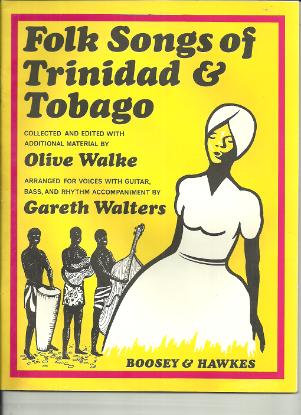 Picture of Folk Songs of Trinidad & Tobago, Olive Walke & Gareth Walters