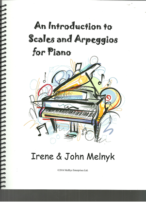Picture of An Introduction to Scales and Arpeggios for Piano, Irene & John Melnyk, piano technique book