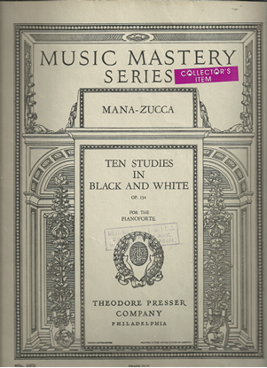 Picture of Mana-Zucca, Ten Studies in Black & White Op. 154, piano solo songbook