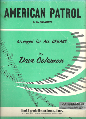 Picture of American Patrol, F. W. Meachum, arr. Dave Coleman for organ solo