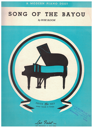 Picture of Song of the Bayou, Rube Bloom, piano duet